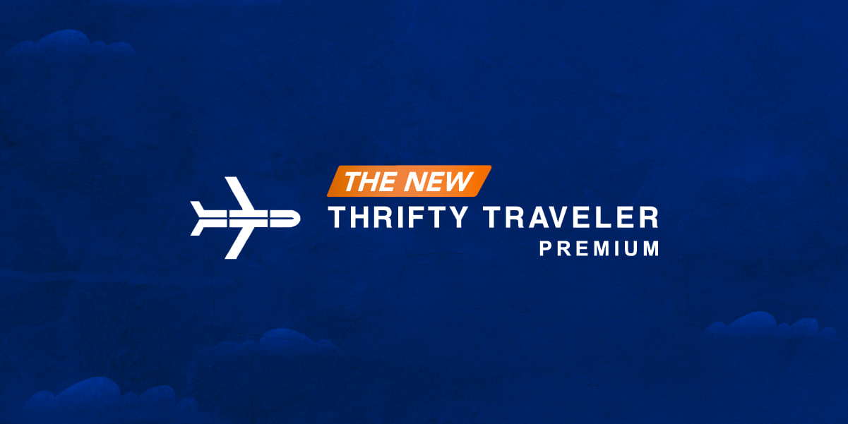 The NEW Thrifty Traveler Premium: Now with Domestic Flight Deals!